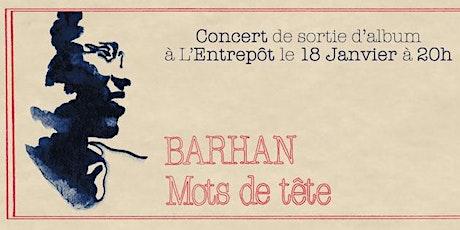Concert Barhan billets