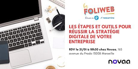 [Marseille] Les étapes et outils pour réussir la stratégie digitale de votre entreprise billets