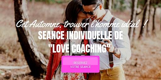 Votre 1ère Séance individuelle de « Love coaching » pour 45€ !