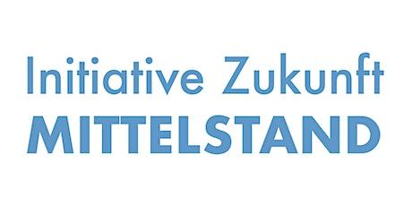 Zukunft Mittelstand | Praxisworkshop| IT-Systeme mit pro.volution GmbH Tickets