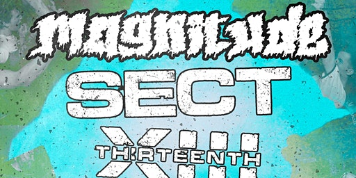 Magnitude, Sect, Thirteenth, Fever Strike, and Your Spirit Dies at NBT