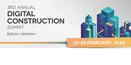 3rd Annual Digital Construction Summit tickets