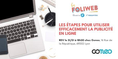 [Lyon] Les étapes pour utiliser efficacement la publicité en ligne billets