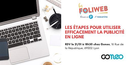 [Lyon] Les étapes pour utiliser efficacement la publicité en ligne