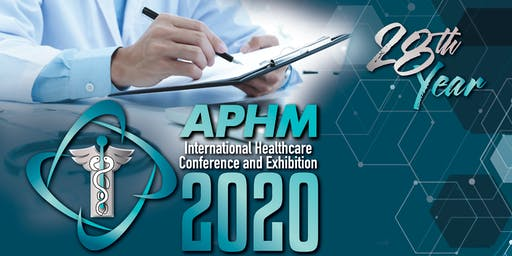 APHM International Healthcare Conference and Exhibition 2020
