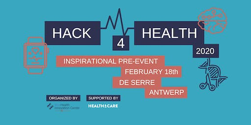 Hack4Health Inspirational pre-event Antwerp