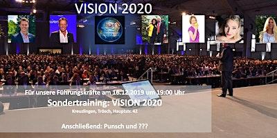VISION 2020 - Sondertraining für unsere Führungskräfte