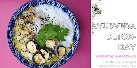 Aurveda Detox Day - Workshop und Kochkurs Tickets
