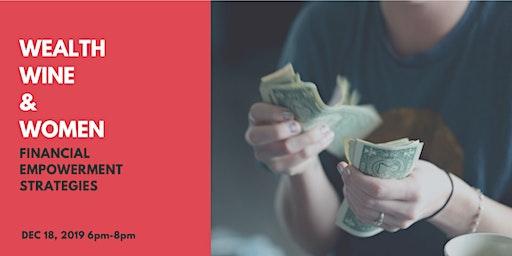 Wealth, Wine & Women: Financial Empowerment Strategies