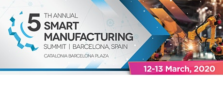 5th Annual Smart Manufacturing Summit tickets