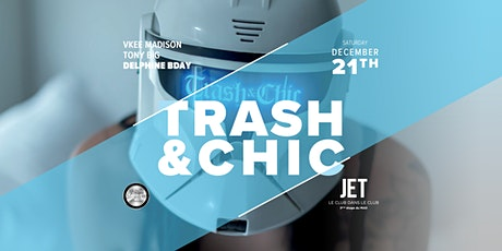 TRASH AND CHIC billets