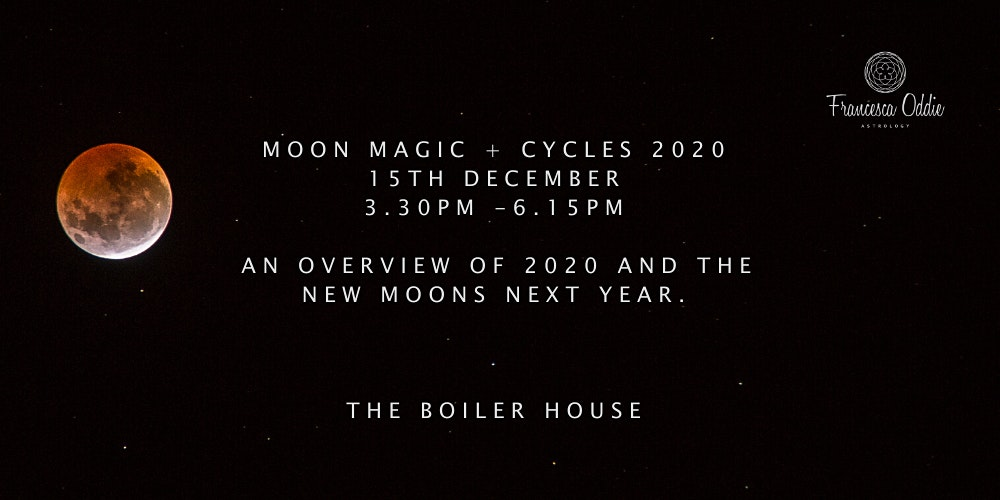 CYCLES 2020 - Moon Magic and the Astrology of 2020