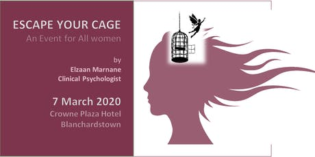 Escape Your Cage - an event for all women tickets