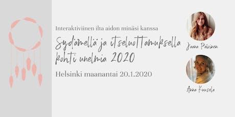 Sydämellä ja itseluottamuksella kohti unelmia 2020 -workshop tickets
