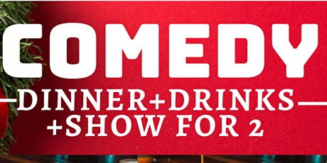 Dinner + Show for 2 **Christmas Stand Up Comedy Special** ONLY $50 tickets