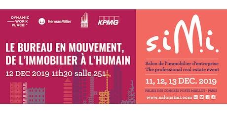 Conférence SIMI - Le bureau en mouvement, de l'immobilier à l'humain billets