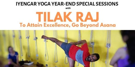Iyengar Yoga Special Sessions with Tilak Raj tickets