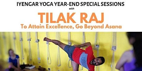 Iyengar Yoga Special Sessions with Tilak Raj tickets