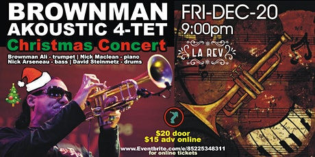 Brownman Akoustic 4-tet - Christmas Concert (Toronto) billets