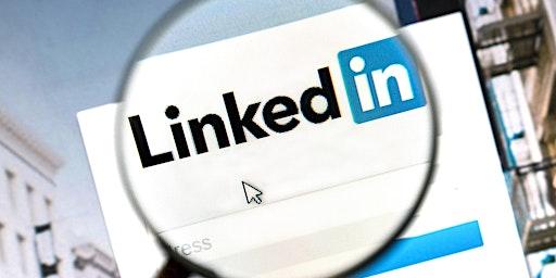 18th March 2020: LinkedIn Essentials Workshop - Catterick