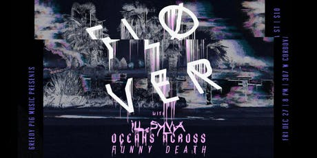 Fløver w/ Ill Sylvia, Oceans Across and Funny Death tickets