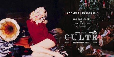 Doktor Culte - The Best 80s 90s 00s   Doktor Jack x Just A Night billets