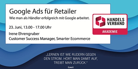 SEMINAR Google Ads für Retailer Tickets