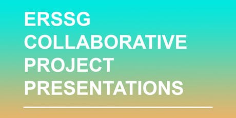 ERSSG Collaborative Project Presentations tickets