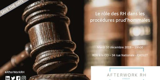 AfterWork RH Cholet : Le rôle des RH dans les procédures prud'hommales