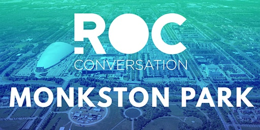 ROC CONVERSATION: MONKSTON