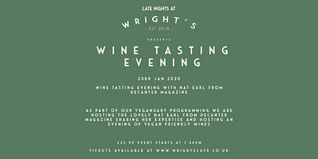 Wine tasting Evening with Nat Earl from Decanter Magazine tickets