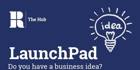 LaunchPad Entrepreneurship Bootcamp tickets
