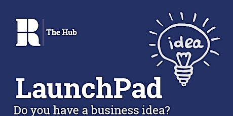 LaunchPad Entrepreneurship Bootcamp tickets