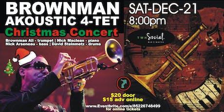 Brownman Akoustic 4-tet -Christmas Concert (Kitchener) tickets