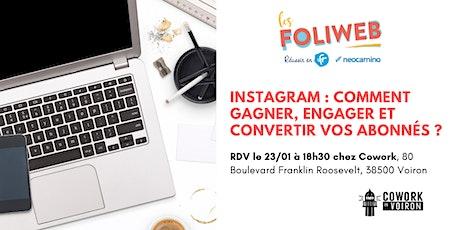 [Voiron] Instagram : Comment gagner, engager et convertir vos abonnés ? billets