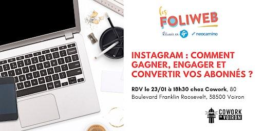 [Voiron] Instagram : Comment gagner, engager et convertir vos abonnés ?