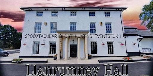 Llanrumney Hall Ghost Hunt- Cardiff- £32 P/P