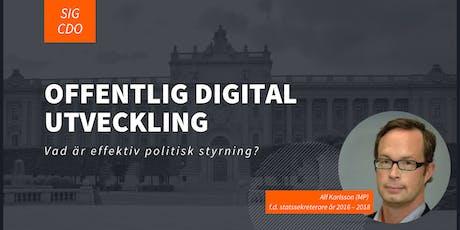 Offentlig digital utveckling  – vad är effektiv politisk styrning? tickets