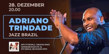 Jazz Brazil / Adriano Trindade Tickets