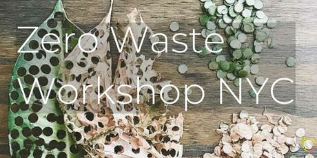 Zero Waste Workshop NYC tickets