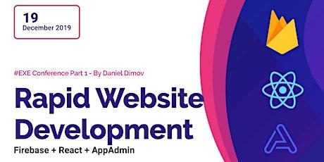 Rapid Website Development with Firebase + React + AppAdmin / Tech Talk tickets