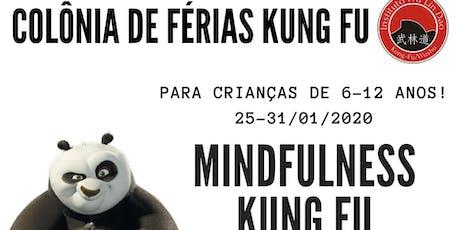 COLÔNIA DE FÉRIAS KUNG FU ingressos