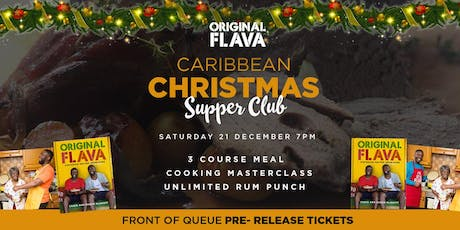 Original Flava Caribbean SupperClub & Masterclass: Premium Red Label lamb, Jerk chicken, Vegan Stew peas  tickets
