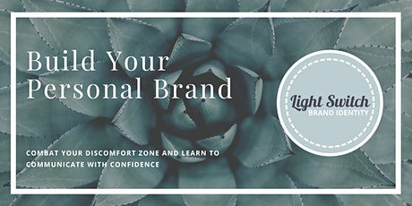 Personal branding - overcome your discomfort zone and learn to communicate with confidence tickets