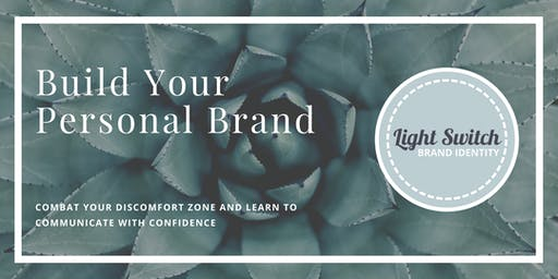 Personal branding - overcome your discomfort zone and learn to communicate with confidence