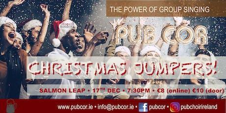 Pub Cór  LEIXLIP (CHRISTMAS!) 17th December  @Salmon Leap tickets