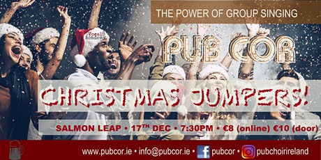 Pub Cór  LEIXLIP (CHRISTMAS!) 17th December  @Salmon Leap tickets