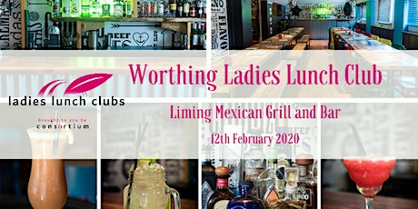 Worthing Ladies Lunch Club - 12th February 2020 tickets