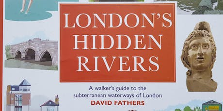 FREE WALK - tracing the River Peck - a London Hidden River tickets