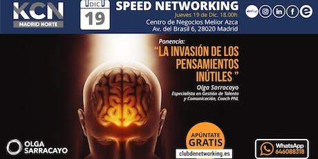 "Speed Networking ""Invasión de pensamientos Inútiles"" entradas"